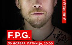F.P.G (акустика), 30 ноября, «16 Тонн»