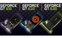 GeForce GT 630, GeForce GT 620 и GeForce GT 610